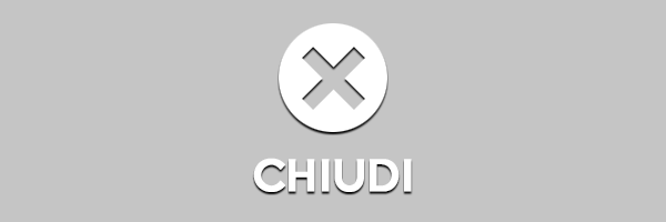 Chiudi